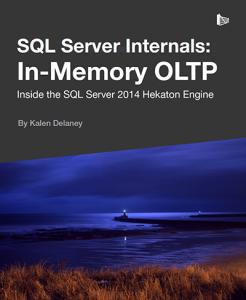 SQL Server Internals: In-Memory OLTP (англ)